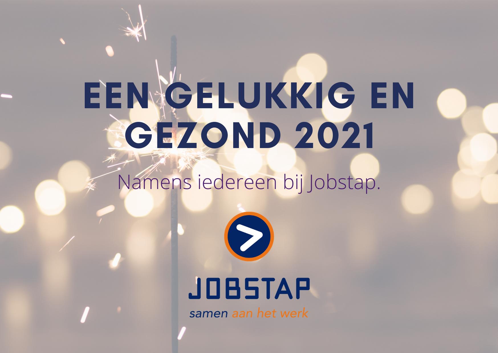 Namens iedereen bij Jobstap: een gelukkig en gezond 2021